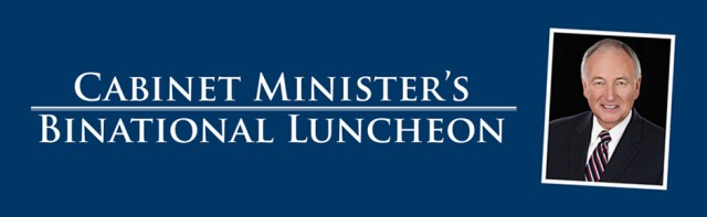 Cabinet Minister's Binational Luncheon