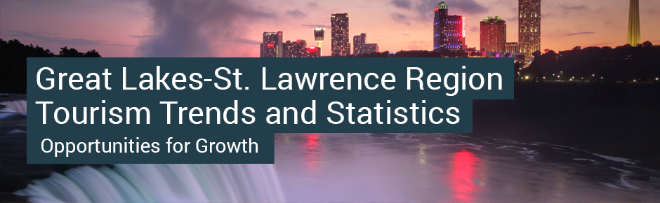Great Lakes-St. Lawrence Region Tourism Trends and Statistics