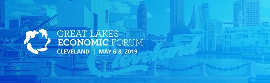 Great Lakes Economic Forum 2019: Cleveland